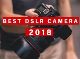 best DSLR Camera 2018